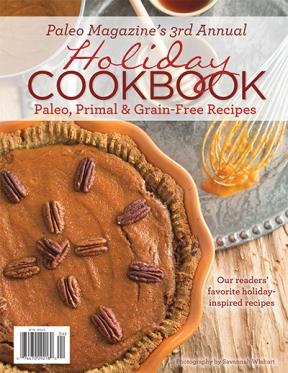 Paleo Magazine Holiday Cookbook