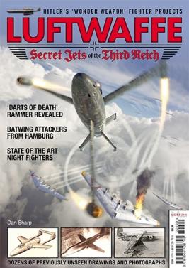 Luftwaffe - Secret Jets of the Third Reich by Dan Sharp