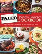 Paleo Magazine Readers' Favorites Cookbook